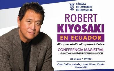 Robert Kiyosaki en Ecuador mayo 2015