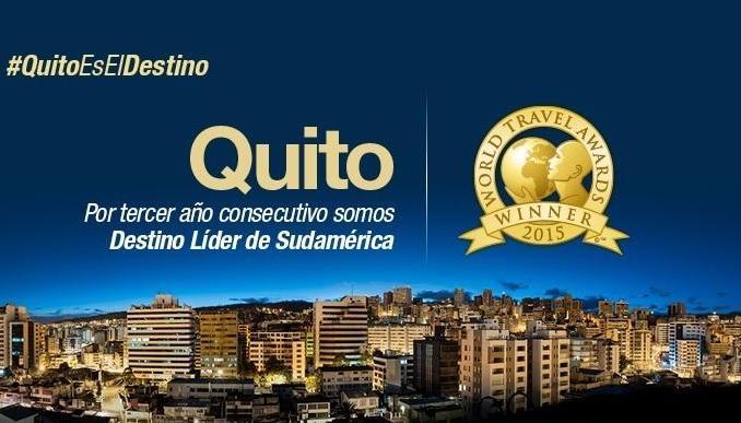 Quito ganador del World Travel Awards