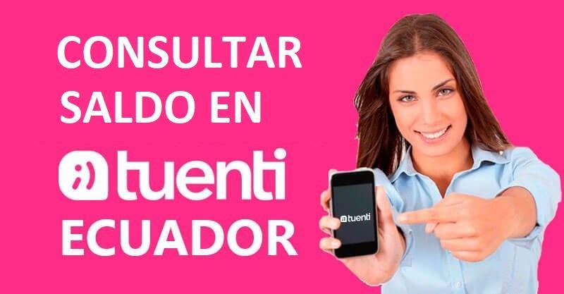 cómo consultar saldo en Tuenti Ecuador